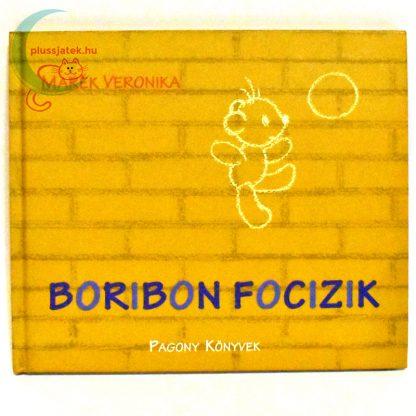 Marék Veronika - Boribon focizik meséskönyv borító