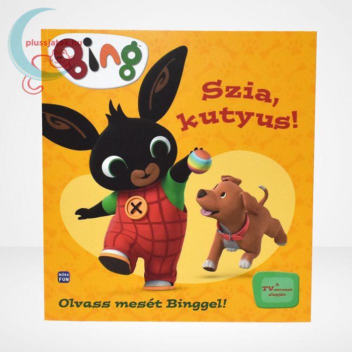 Bing - Szia, kutyus! mesekönyv